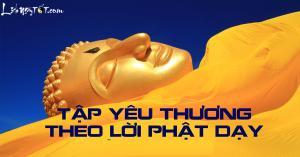 Tập yêu thương theo phương pháp Phật dạy