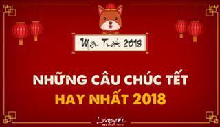 Lời chúc Tết hay và ý nghĩa nhất xuân Mậu Tuất 2018