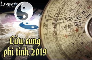 CỬU CUNG PHI TINH 2019 - Cát hung ngay trong tầm tay