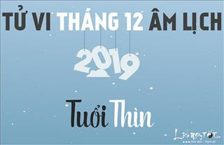 Tử vi tháng 12/2018 tuổi Thìn (Âm lịch): Túi tiền rủng rỉnh nhờ Chính Tài hỗ trợ