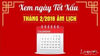 Xem ngày tốt xấu tháng 2 năm 2018 âm lịch để tiến hành mọi việc thuận lợi