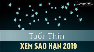 Xem sao hạn 2019 tuổi Thìn: Chi tiết các tuổi Nhâm Thìn, Giáp Thìn, Canh Thìn, Bính Thìn, Mậu Thìn