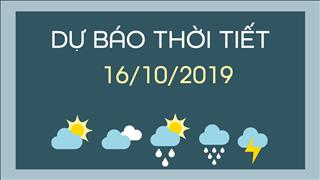 Dự báo thời tiết 16/10: Khu vực từ Thanh Hóa đến Phú Yên có mưa vừa, mưa to, có nơi mưa rất to