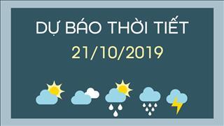 Dự báo thời tiết 21/10: Bắc Bộ lạnh về đêm và sáng, ngày hửng nắng