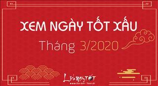 XEM NGÀY TỐT XẤU tháng 3 năm 2020 âm lịch
