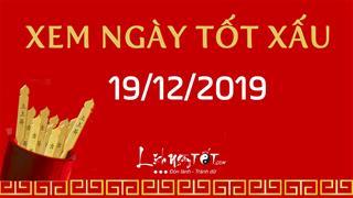 Xem ngày tốt xấu hôm nay Thứ 5 ngày 19/12/2019 - Lịch âm 24/11/2019
