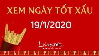 Xem ngày tốt xấu hôm nay Chủ Nhật ngày 19/1/2020 - Lịch âm 25/12/2019