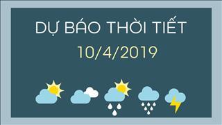 Dự báo thời tiết 10/4: Hà Nội nắng, miền Nam không mưa, ngày nắng