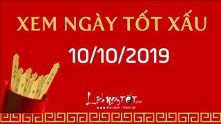 Xem ngày tốt xấu hôm nay Thứ 5 ngày 10/10/2019 - Lịch âm 12/9/2019