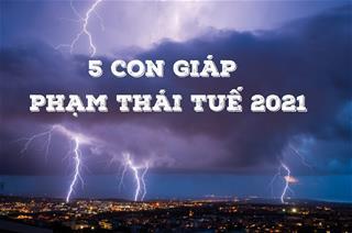 Cảnh báo: 5 con giáp phạm Thái Tuế 2021, vận trình đi xuống nghiêm trọng