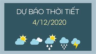 Dự báo thời tiết ngày mai 4/12/2020: Không khí lạnh tăng cường mạnh, Bắc Bộ giảm nhiệt sâu