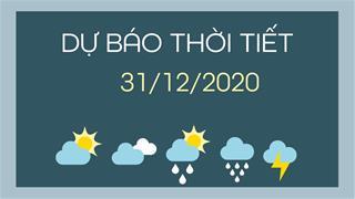 Dự báo thời tiết ngày mai 31/12/2020: Bắc Bộ, Bắc Trung Bộ rét đậm rét hại, nhiệt độ thấp nhất dưới 4 độ