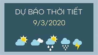 Dự báo thời tiết 9/3/2020: Tin gió mùa Đông Bắc, tin mới nhất dịch SARS-CoV-2