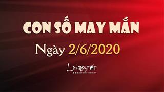 Con số may mắn ngày 2/6/2020 theo năm sinh - Số đẹp hôm nay cho bạn
