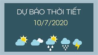 Dự báo thời tiết 10/7/2020: Bắc Bộ nắng nóng, Nam Bộ chiều tối và đêm có mưa dông rải rác