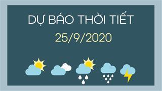 Dự báo thời tiết 25/9/2020: Bắc Bộ mưa dông rải rác, nhiệt độ tăng nhẹ