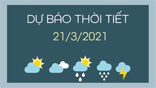 Dự báo thời tiết ngày mai 21/3/2021: Không khí lạnh ảnh hưởng, Bắc Bộ giảm nhiệt kèm mưa dông rải rác