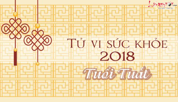 Tu vi tuoi Tuat 2018 van trinh suc khoe