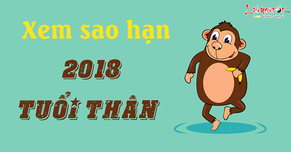 Xem sao han nam 2018 cho tuoi Than chuan xac