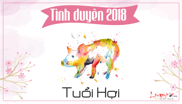 Tu-vi-tuoi-Hoi-2018-tu-vi-tinh-cam