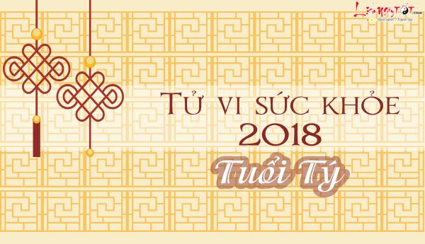 Tu vi tuoi Ty 2018 van trinh suc khoe