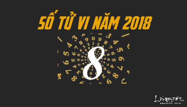 Xem boi ngay sinh, boi than so hoc nam 2018, co so tu vi 8