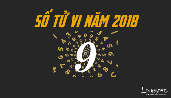 Xem boi ngay sinh, boi than so hoc nam 2018, co so tu vi 9