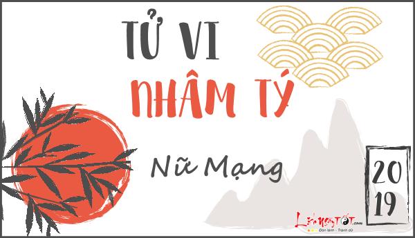 Tu vi 2019 tuoi Nham Ty nu mang