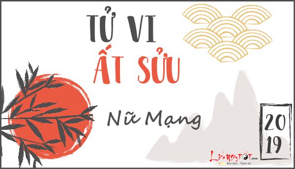 Tu vi 2019 tuoi At Suu nu mang