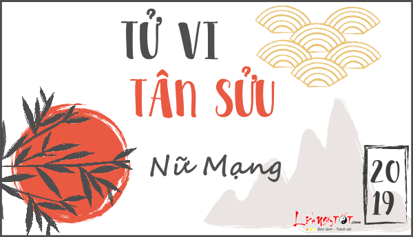 Tu vi tuoi Tan Suu  2019 nu mang