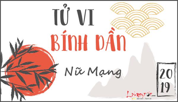 Tu vi 2019 tuoi Binh Dan nu mang