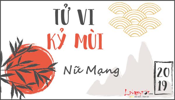 Tu vi Ky Mui nu mang nam 2019