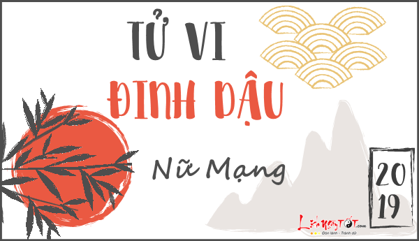 Tu vi Dinh Dau nu mang nam 2019