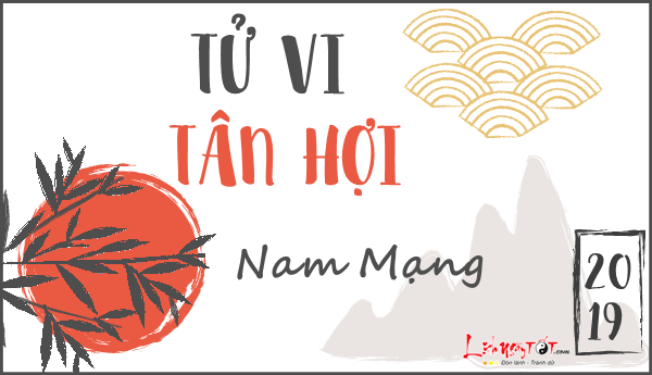 Tu vi tuoi Tan Hoi nam mang 2019