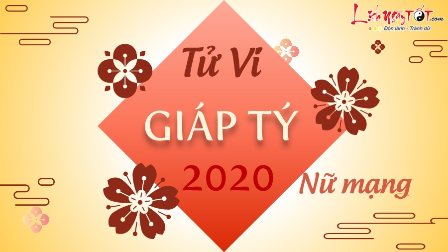 Tu vi 2020 Giap Ty nu mang