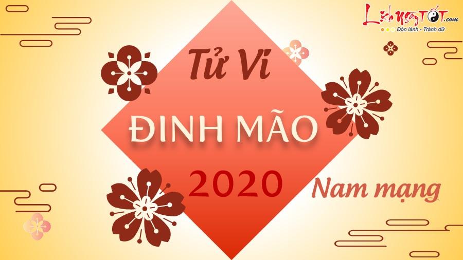 Tu vi 2020 Dinh Mao nam mang