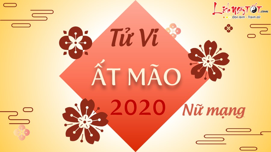 Tu vi 2020 At Mao nu mang
