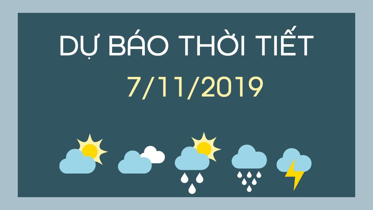 Du bao thoi tiet 7 11 2019