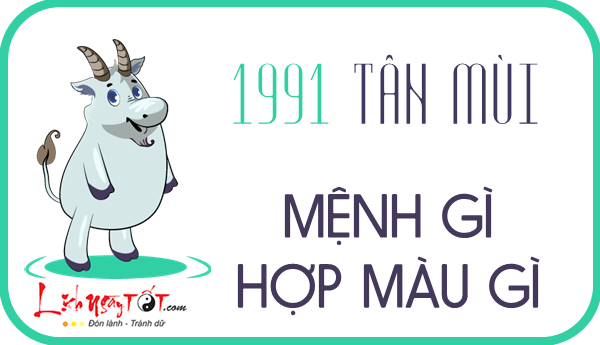 Sinh nam 1991 menh gi, tu vi tron doi tuoi Tan Mui