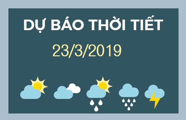 du bao thoi tiet 23-3-2019