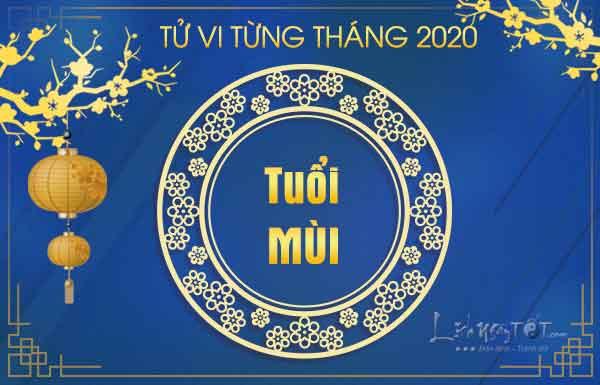 Tu-vi-tuoi-Mui-nam-2020-theo-tung-thang-am-lich