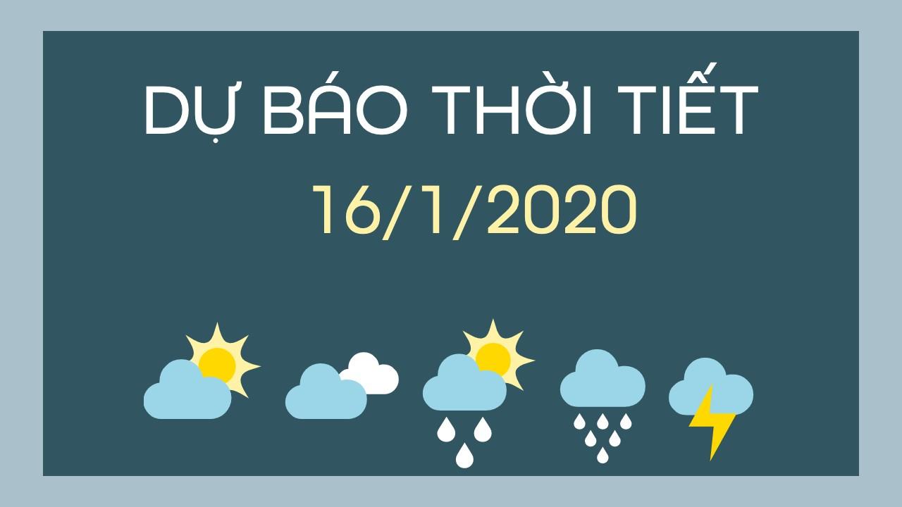 DU BAO THOI TIET 16012020