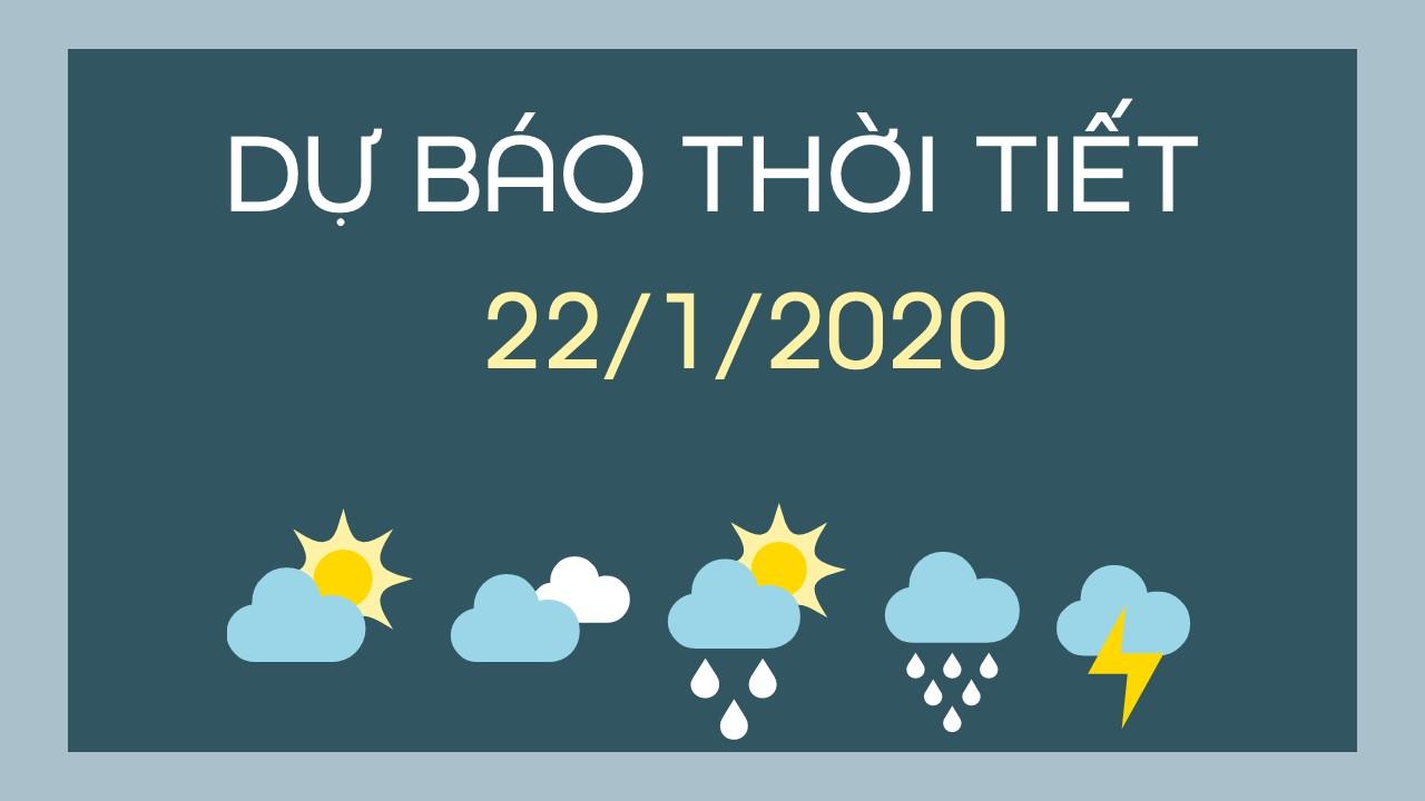 DU BAO THOI TIET 22012020