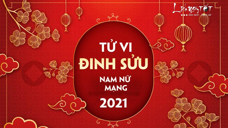 Tu vi Dinh Suu 2021