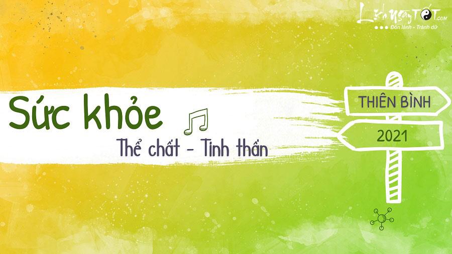 Suc khoe cua Thien Binh nam 2021