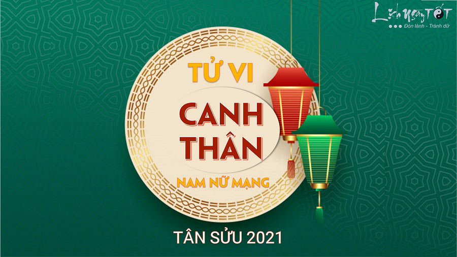 Tu vi Canh Than 2021
