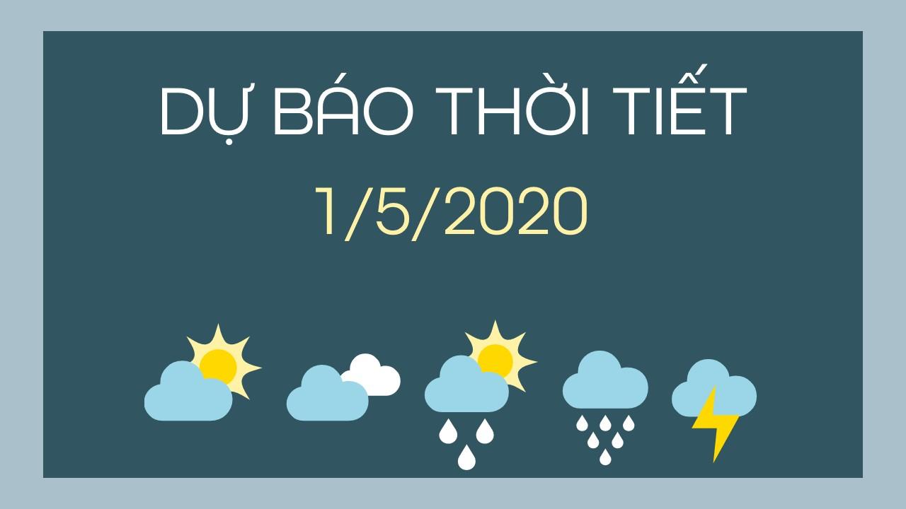 du bao thoi tiet 01052020