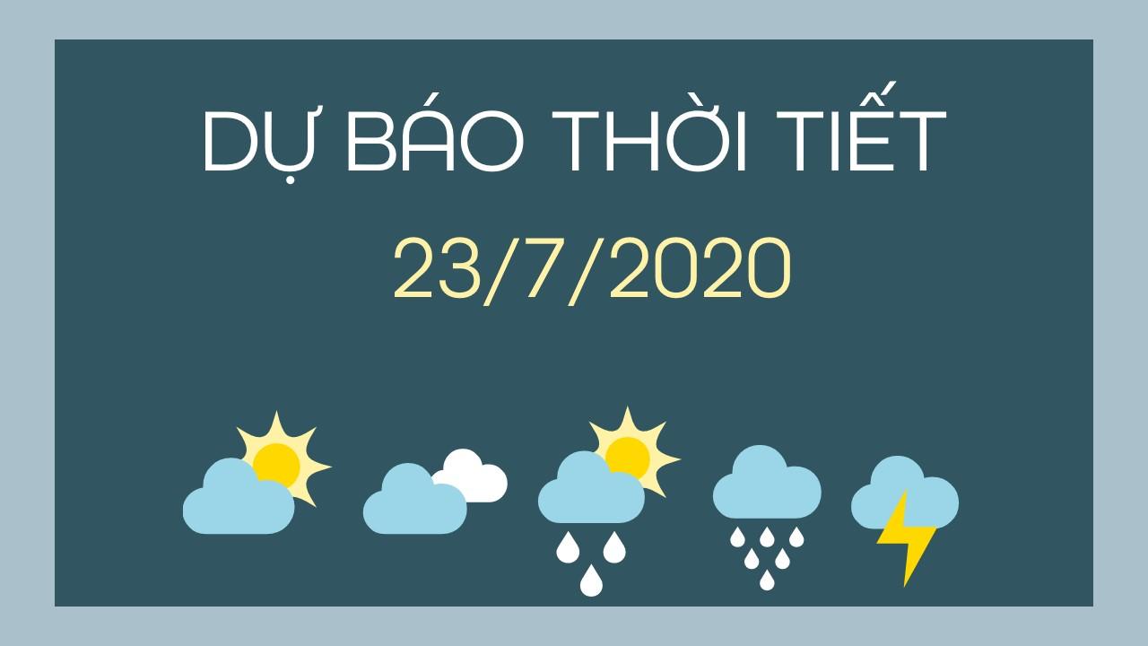 du bao thoi tiet 23072020