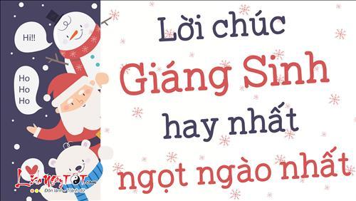 Lời chúc Giáng Sinh hay nhất, ngọt ngào và ấm áp nhất