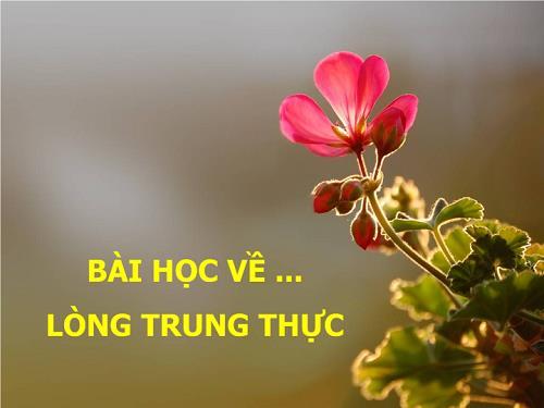 Bai hoc ve long trung thuc